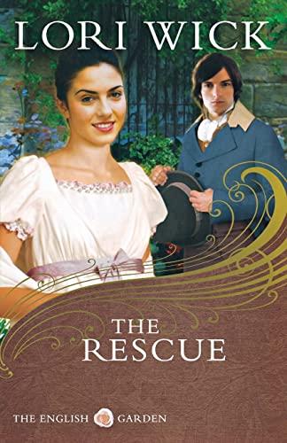 9780736925303: The Rescue (The English Garden Series #2)