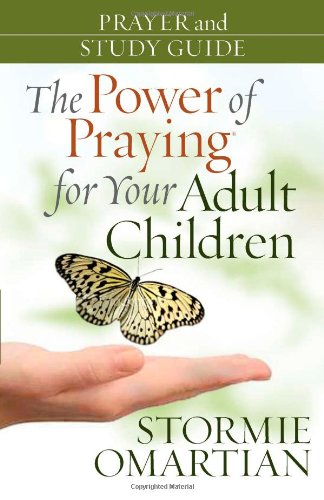 9780736925365: The Power of Praying? for Your Adult Children Prayer and Study Guide