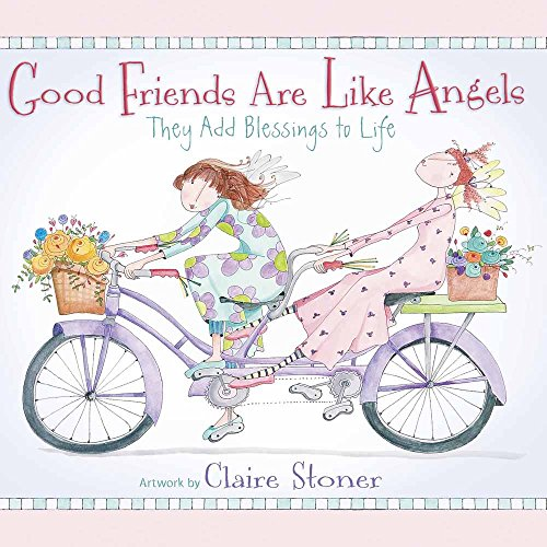 9780736925822: Good Friends Are Like Angels: They Add Blessings to Life