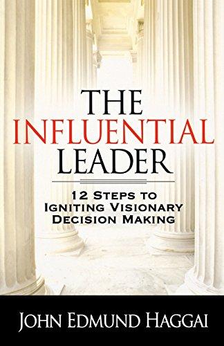 The Influential Leader: John Edmund Haggai