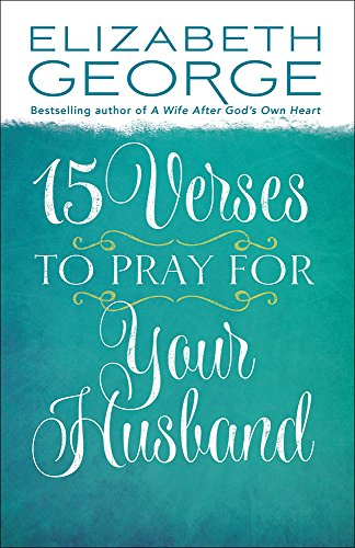 9780736926775: 15 Verses to Pray for Your Husband
