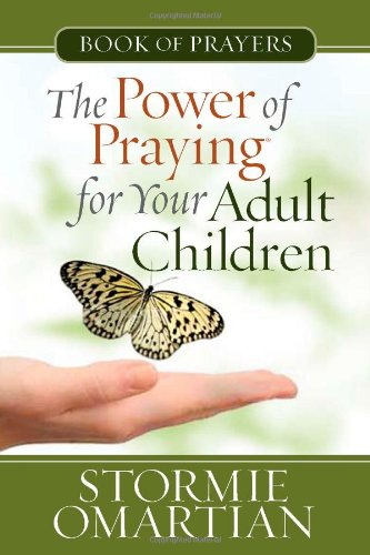 9780736926874: The Power of Praying® for Your Adult Children Book of Prayers (The Power of Praying)