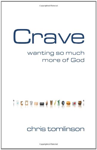 9780736926935: Crave: Wanting So Much More of God