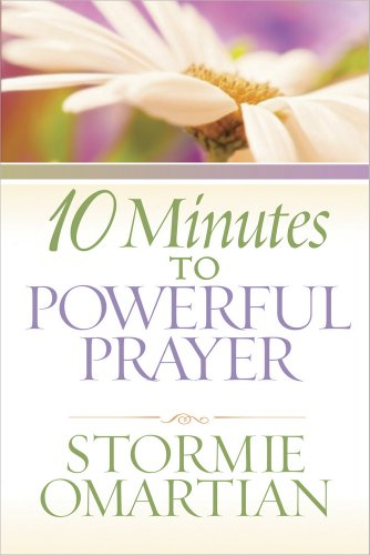 9780736927413: 10 Minutes to Powerful Prayer