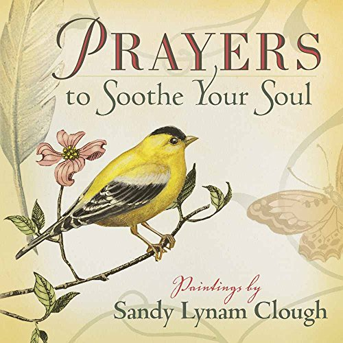 9780736927802: Prayers to Soothe Your Soul