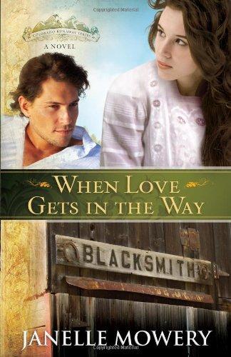 9780736928083: When Love Gets in the Way (Colorado Runaway Series)