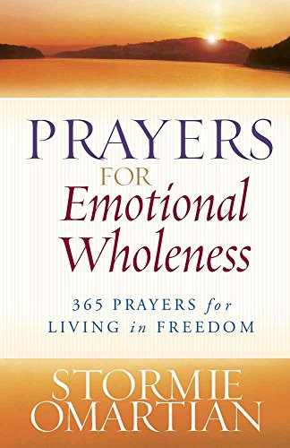 9780736928281: Prayers for Emotional Wholeness: 365 Prayers for Living in Freedom