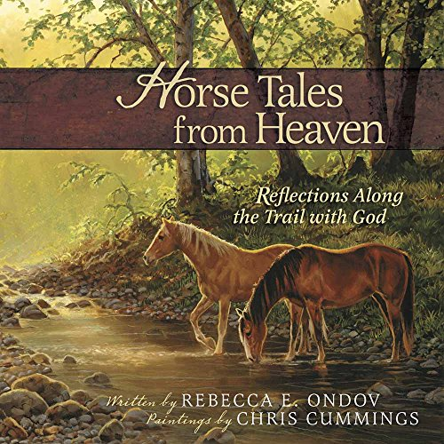 9780736929134: Horse Tales from Heaven Gift Edition: Reflections Along the Trail with God
