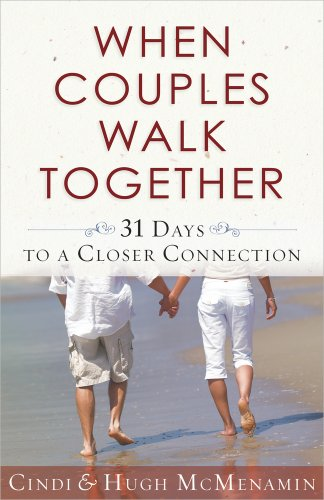 9780736929479: When Couples Walk Together: 31 Days to a Closer Connection