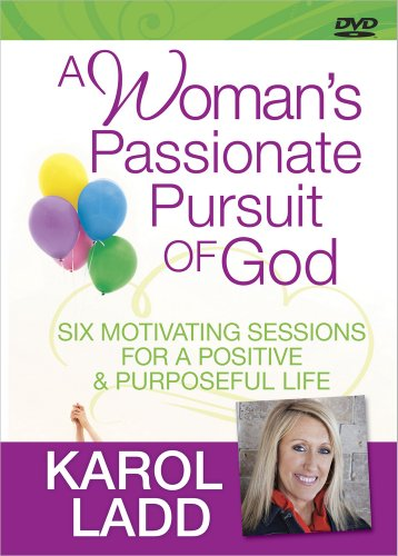 9780736929752: A Woman's Passionate Pursuit of God: Six Motivating Sessions for a Positive and Purposeful Life