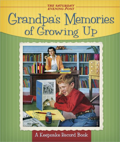 9780736929837: Grandpa's Memories of Growing Up: A Keepsake Record Book