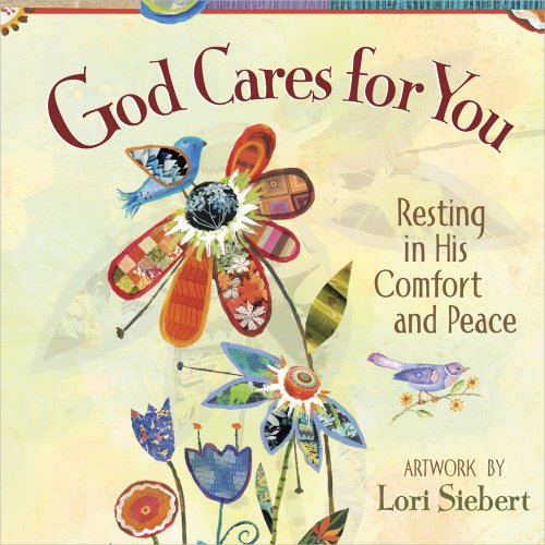 9780736930024: God Cares for You: Resting in His Comfort and Peace