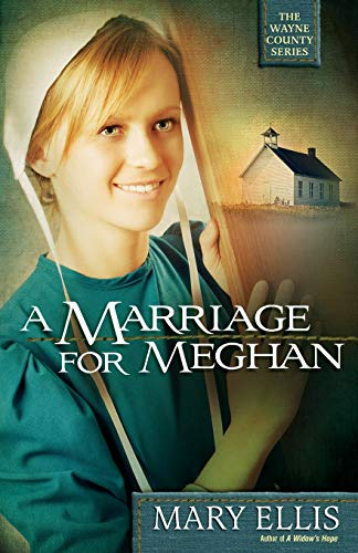 9780736930109: A Marriage for Meghan (The Wayne County Series)