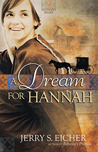 9780736930451: A Dream for Hannah (Hannah's Heart)