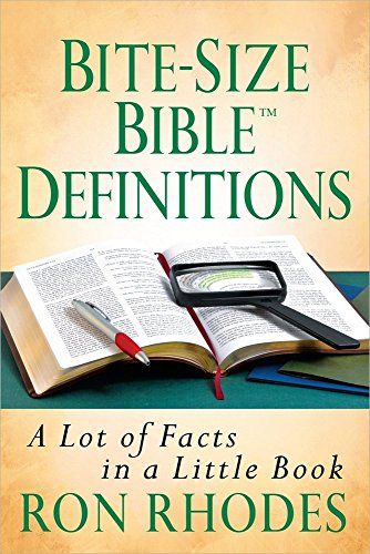 Bite-Size Bible Definitions: A Lot of Facts in a Little Book (Bite-Size Bible Series): Rhodes, Ron
