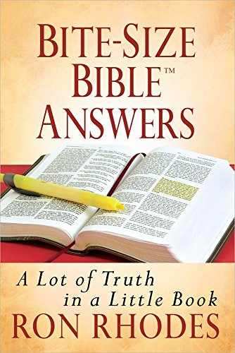 Bite-Size Bible Answers: A Lot of Truth in a Little Book (Bite-Size Bible Series): Ron Rhodes
