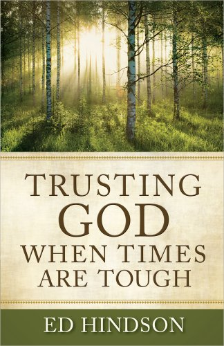 9780736937337: Trusting God When Times Are Tough