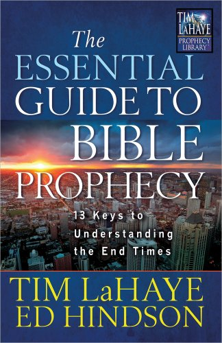 9780736937849: The Essential Guide to Bible Prophecy: 13 Keys to Understanding the End Times (Tim LaHaye Prophecy Library™)