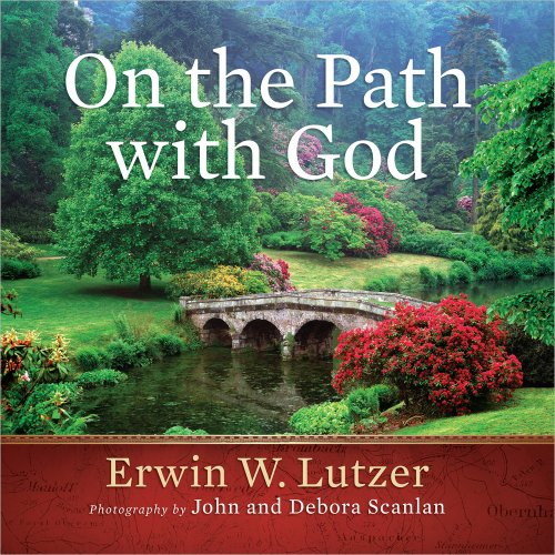 On the Path with God (0736939369) by Erwin W. Lutzer