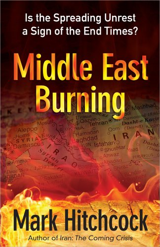 9780736939966: Middle East Burning: Is the Spreading Unrest a Sign of the End Times?