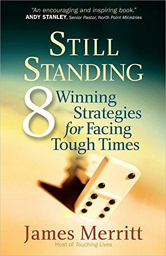 9780736943383: Still Standing: 8 Winning Strategies for Facing Tough Times