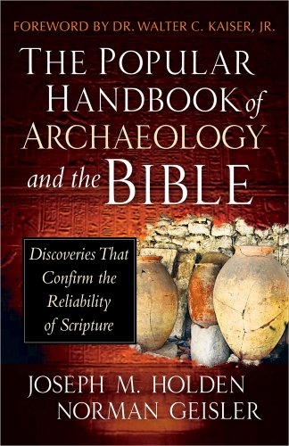 9780736944854: The Popular Handbook of Archaeology and the Bible: Discoveries That Confirm the Reliability of Scripture