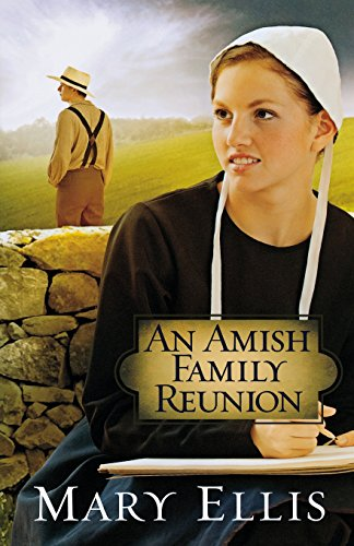 An Amish Family Reunion (Miller Family) (9780736944878) by Ellis, Mary