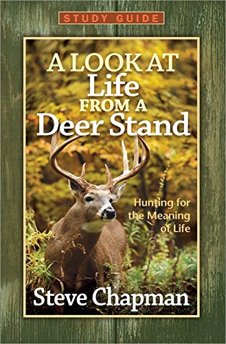 9780736945608: A Look at Life from a Deer Stand Study Guide: Hunting for the Meaning of Life