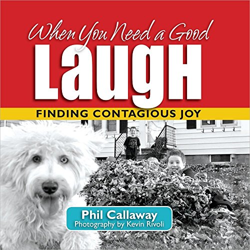 9780736947367: When You Need a Good Laugh: Finding Contagious Joy