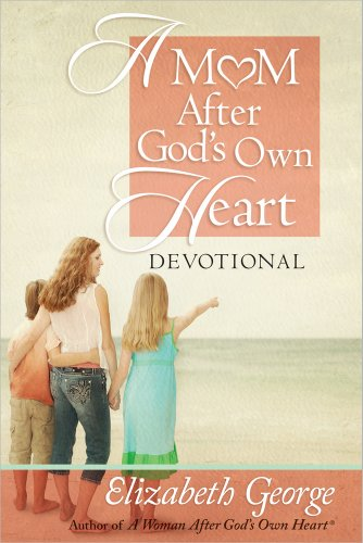 9780736947596: A Mom After God's Own Heart Devotional