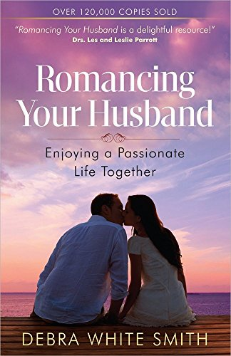 9780736947633: Romancing Your Husband: Enjoying a Passionate Life Together