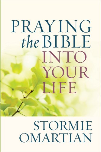 9780736947732: Praying the Bible into Your Life