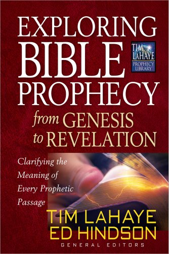 9780736948036: Exploring Bible Prophecy from Genesis to Revelation: Clarifying the Meaning of Every Prophetic Passage (Tim LaHaye Prophecy Library™)