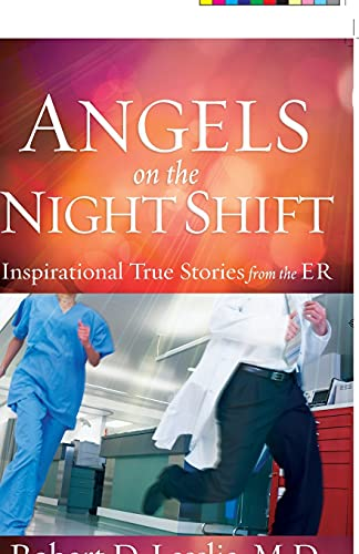 9780736948425: Angels on the Night Shift: Inspirational True Stories from the ER