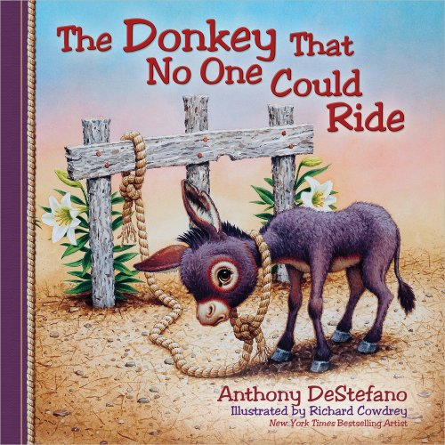 9780736948517: The Donkey That No One Could Ride