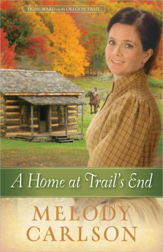 9780736948753: A Home at Trail's End (Homeward on the Oregon Trail)