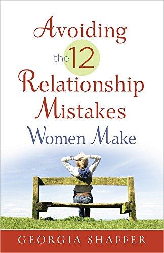 9780736949347: Avoiding the 12 Relationship Mistakes Women Make