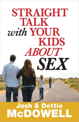 9780736949927: Straight Talk with Your Kids About Sex