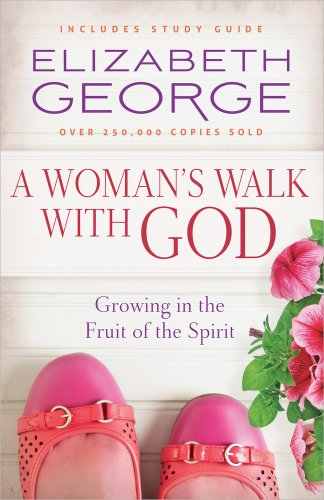 9780736950916: A Woman's Walk with God: Growing in the Fruit of the Spirit