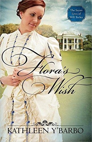 9780736952101: Flora's Wish (The Secret Lives of Will Tucker)