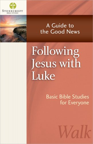 9780736952620: Following Jesus with Luke: A Guide to the Good News (Stonecroft Bible Studies)