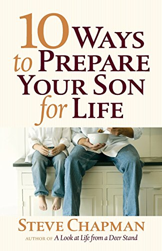 9780736952682: 10 Ways to Prepare Your Son for Life