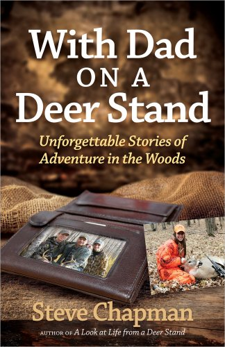 9780736953122: With Dad on a Deer Stand: Unforgettable Stories of Adventure in the Woods