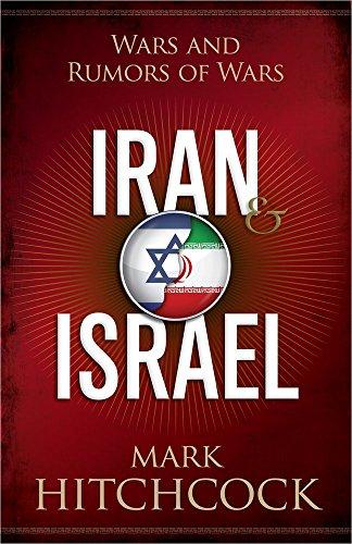 9780736953344: Iran and Israel: Wars and Rumors of Wars