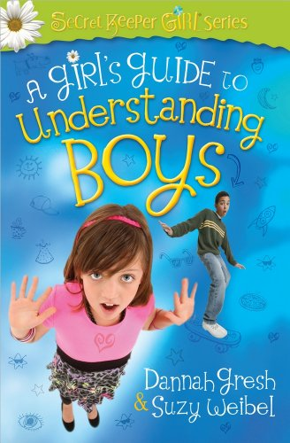 9780736955362: A Girl's Guide to Understanding Boys (Secret Keeper Girl Series)