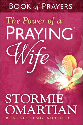 9780736957519: The Power of a Praying® Wife Book of Prayers