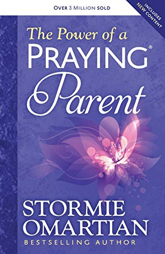 9780736957670: The Power of a Praying Parent
