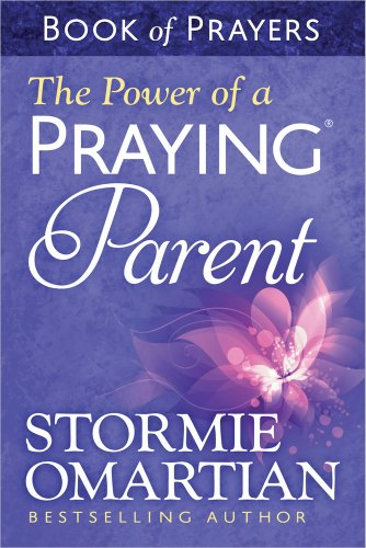 9780736957694: The Power of a Praying® Parent Book of Prayers