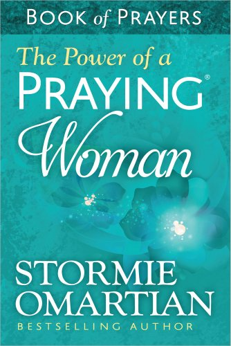 9780736957786: The Power of a Praying® Woman Book of Prayers