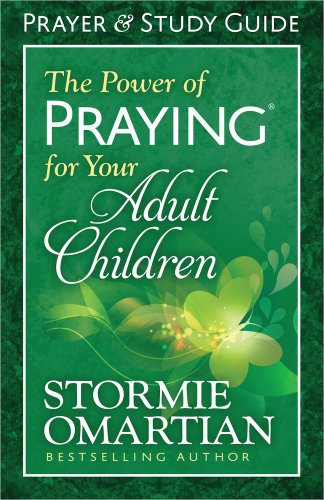 9780736957960: The Power of Praying for Your Adult Children: Prayer and Study Guide